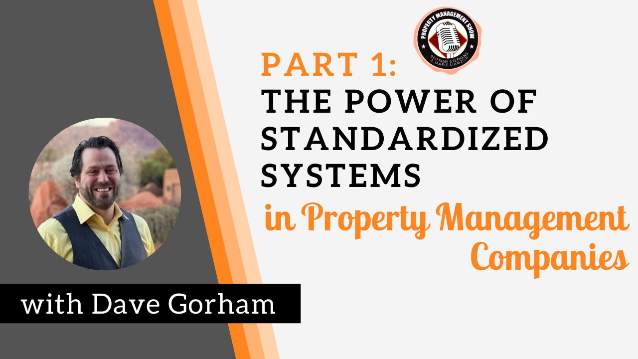 Part 1: The Power of Standardized Systems in Property Management Companies
