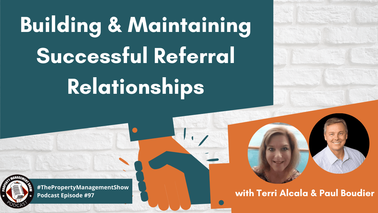 Building & Maintaining Successful Referral Relationships in Property Management