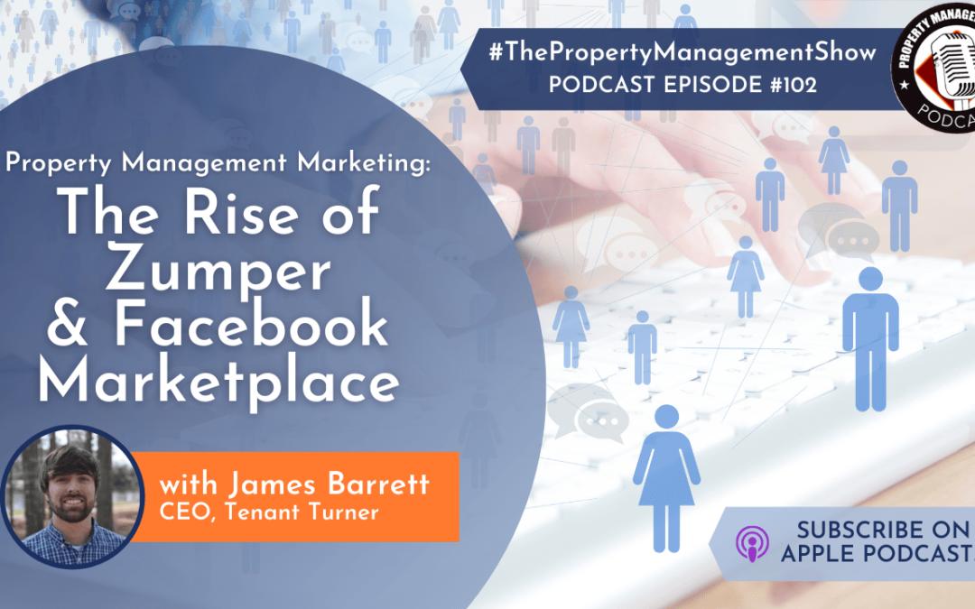Property Management Marketing | Part 1 | The Rise of Zumper & Facebook Marketing