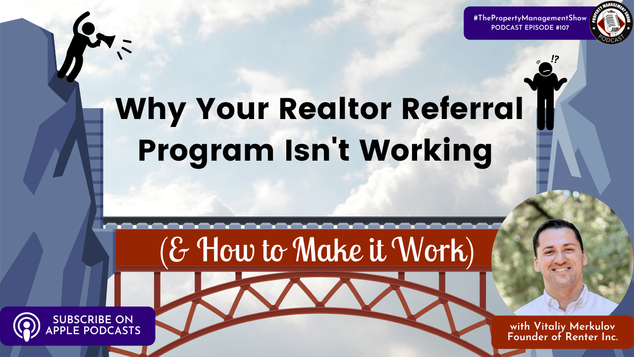 Why Your Realtor Referral Program Isn't Working (& How to Make it Work)